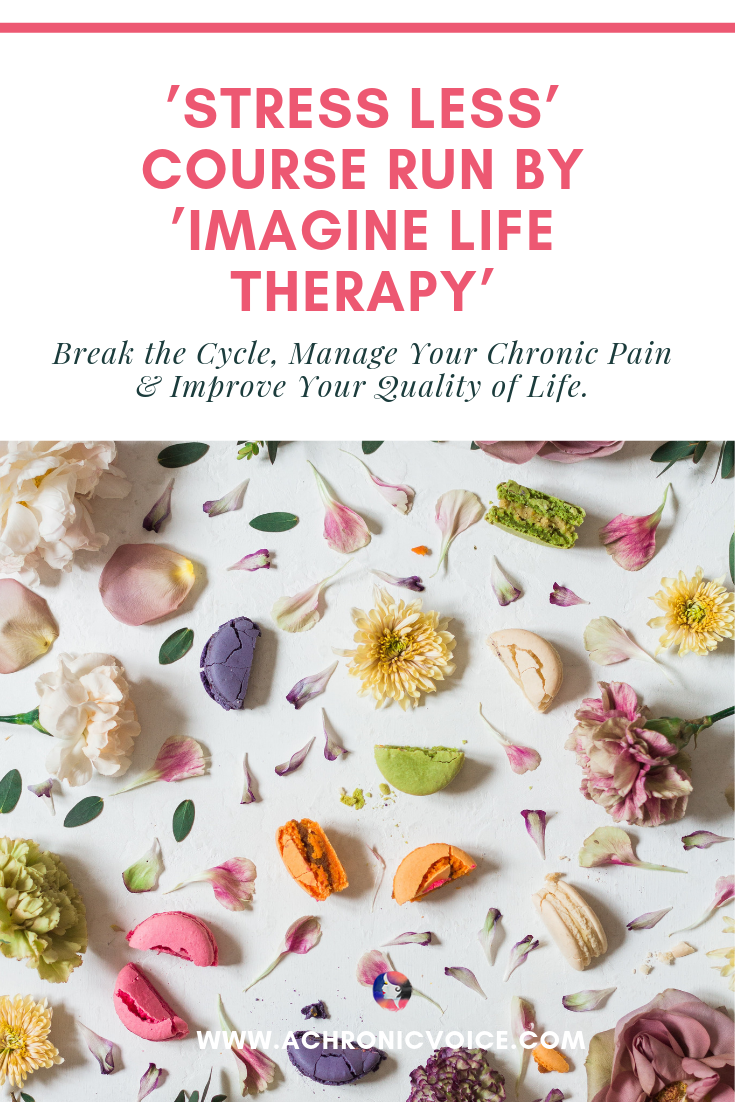'Stress Less' Now: a Complete Course by a Therapist Who Lives with Chronic Illness Pinterest Image