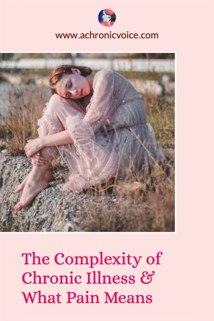 The Complexity of Chronic Illness and What Pain Means
