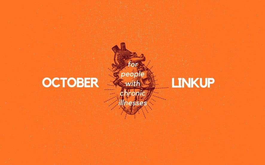 October 2019 Linkup Party for People with Chronic Illnesses | A Chronic Voice