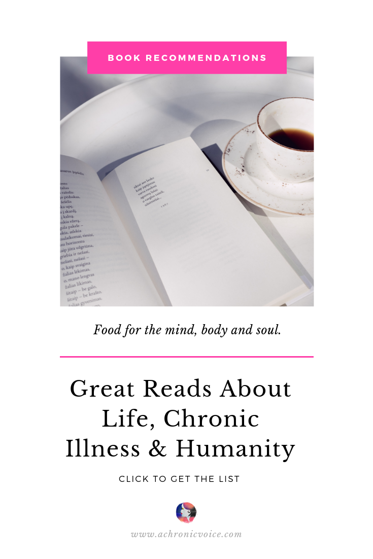 Book Recommendations for the Chronically Ill: Part III Pinterest Image