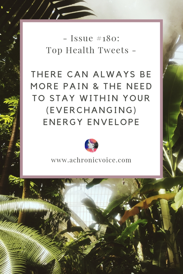 Issue #180: There Can Always be More Pain & the Need to Stay Within Your (Everchanging) Energy Envelope Pinterest Image