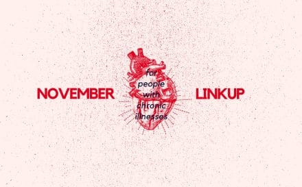 November 2019 Linkup Party for People with Chronic Illnesses | A Chronic Voice