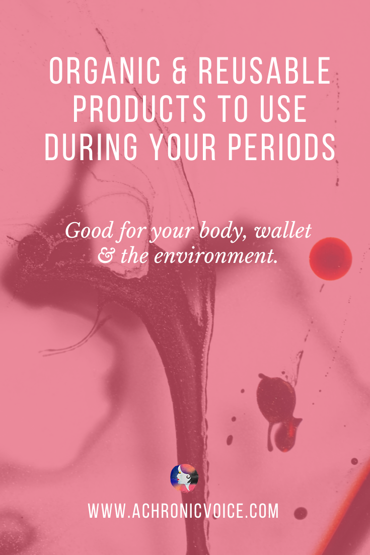 4 Healthier and Greener Period Products You Can Switch to Right Now Pinterest Image