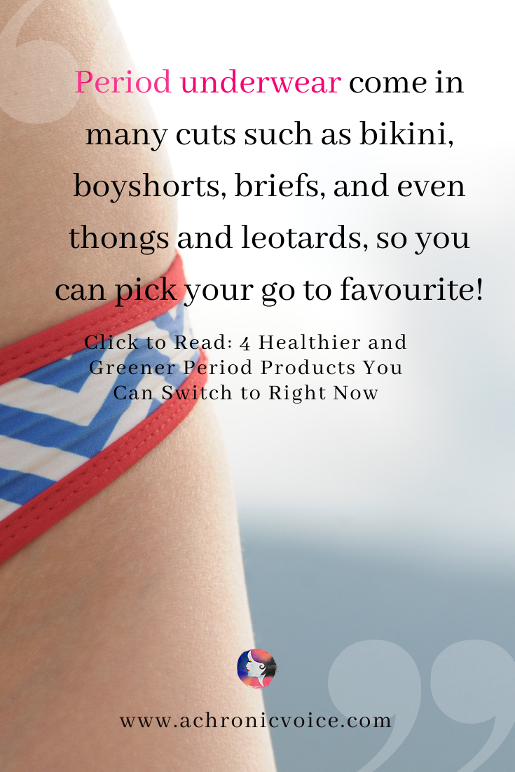 'Period underwear come in many cuts such as bikini, boyshorts, briefs, and even thongs and leotards, so you can pick your go to favourite!' Pinterest Image