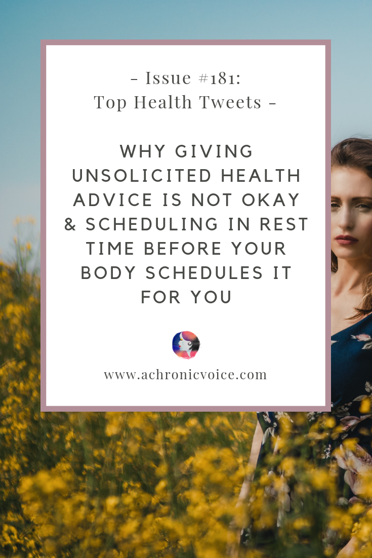 Issue #181: Why Giving Unsolicited Health Advice is Not Okay & Scheduling in Rest Time Before Your Body Schedules It for You | Pinterest Image
