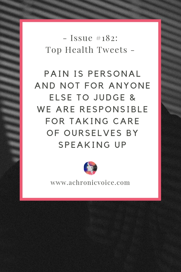Issue #182: Pain is Personal and not for Anyone Else to Judge & We are Responsible for Taking Care of Ourselves by Speaking Up Pinterest Image