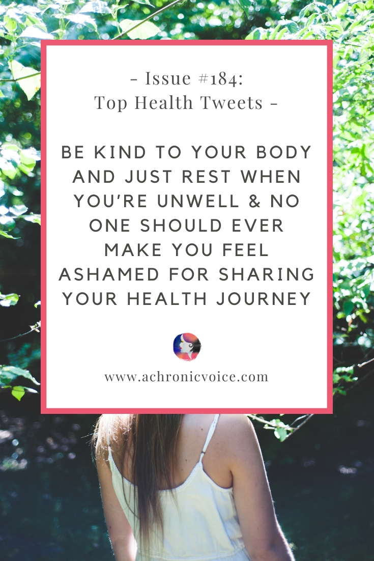 Issue #184: No One Should Ever Make You Feel Ashamed for Sharing Your Health Journey & A Lot of Rest Time with Chronic Illness Isn't By Choice   Pinterest Image