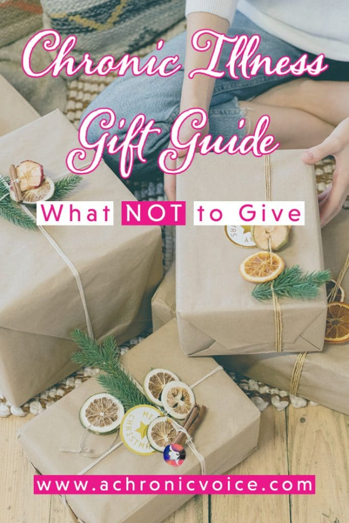 Chronic Illness Gift Guide (What NOT to Give) | A Chronic Voice