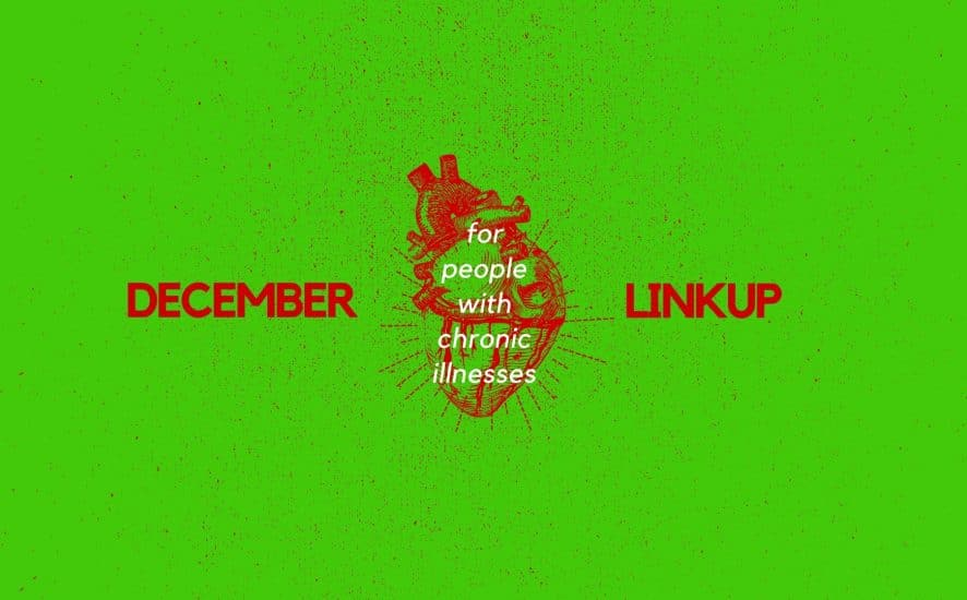 December 2019 Linkup Party for People with Chronic Illnesses | A Chronic Voice
