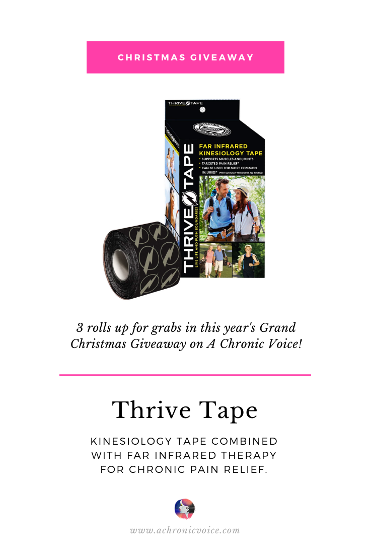 3 Rolls of Thrive Tape (Far Infrared Kinesiology Tape) Up for Grabs in the Grand Christmas Giveaway on A Chronic Voice. | Pinterest Image