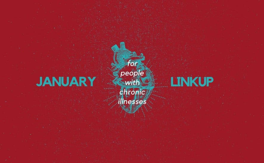 January 2020 Linkup Party for People with Chronic Illnesses | A Chronic Voice