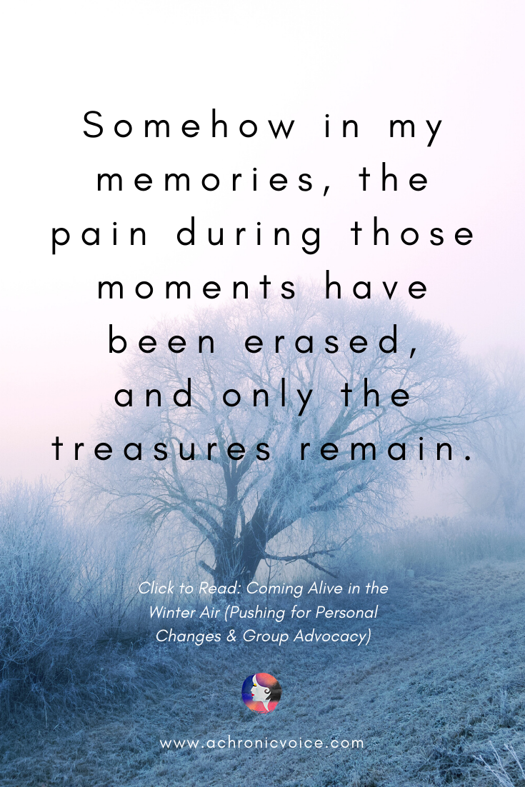In my memories the pain is erased