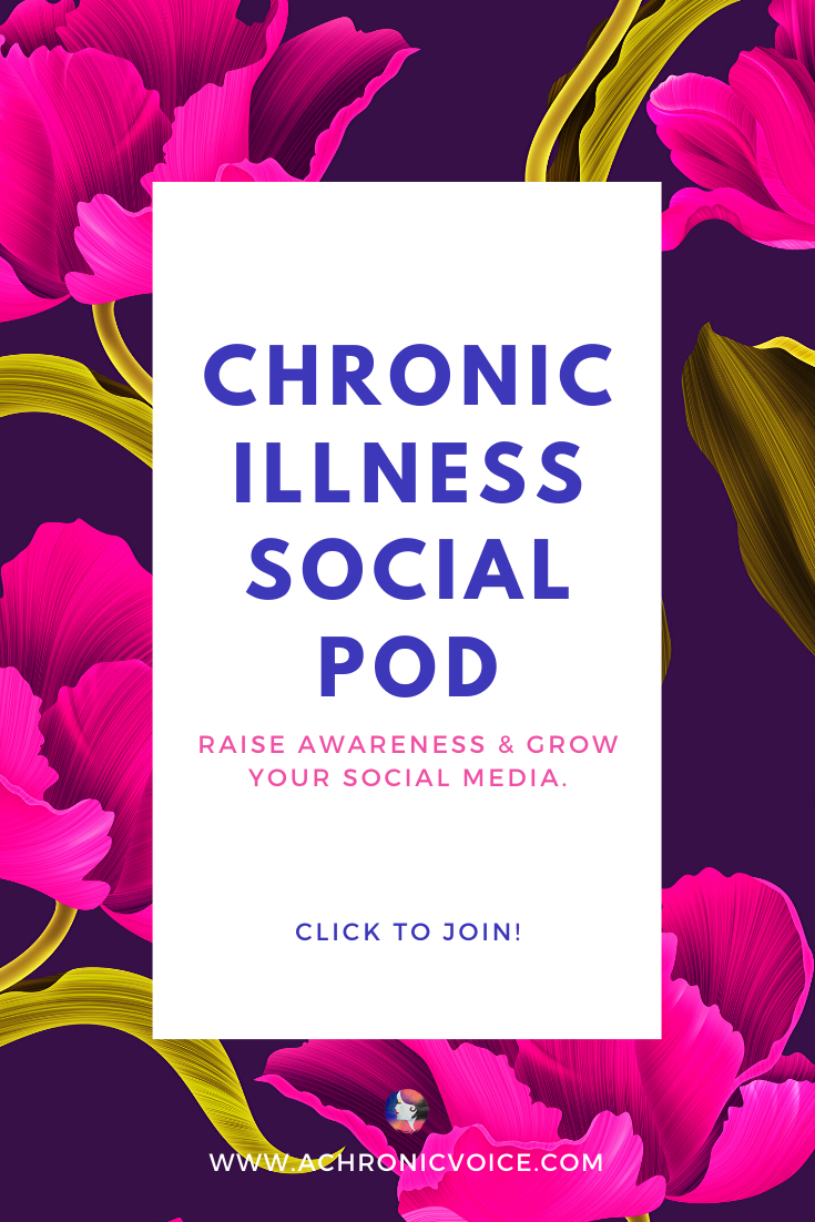 Chronic Illness Social Pod: What, Why & How | A Chronic Voice