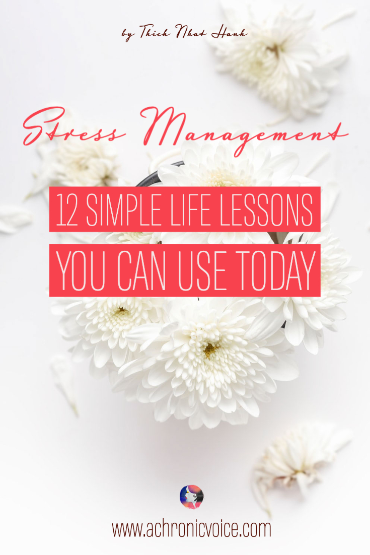 Stress Management - 12 Simple Lessons You Can Use Today
