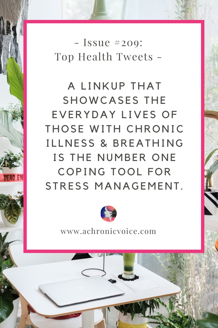 Issue #209: The Everyday Lives of Those with Chronic Illness & Breathing is Most Effective for Stress Management