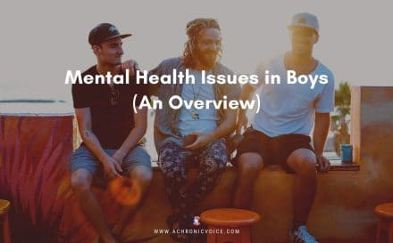 Mental Health Issues in Boys (An Overview) | A Chronic Voice