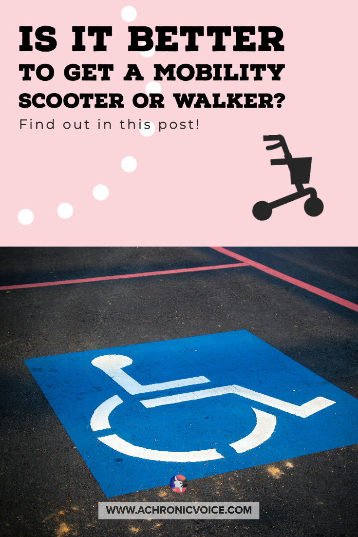 Is it Better to Get a Mobility Scooter or Walker? | A Chronic Voice