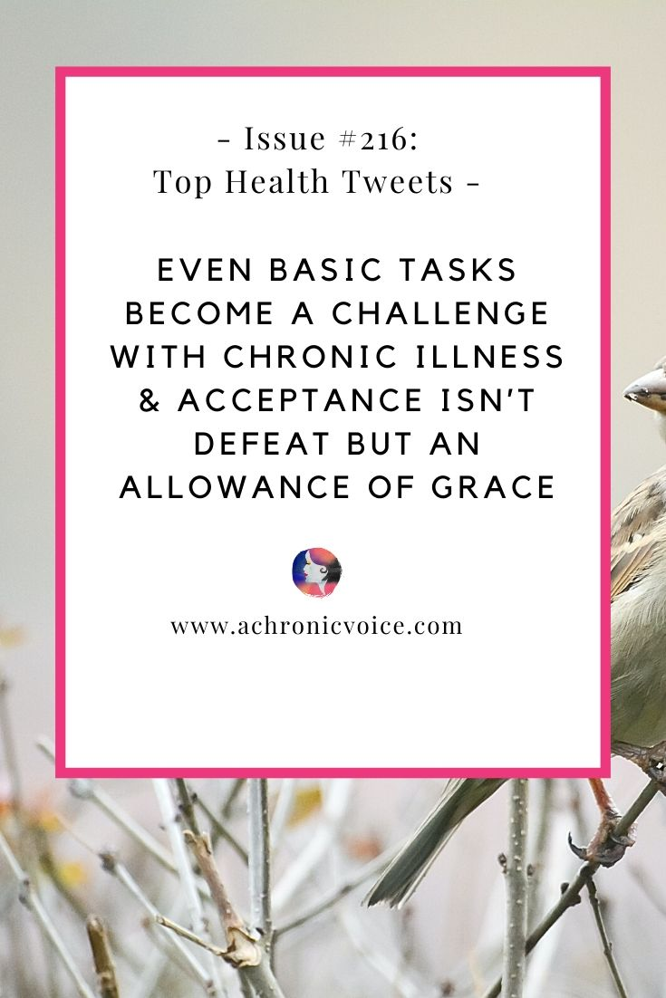 Issue 216: Even Basic Tasks Become a Challenge with Chronic Illness & Acceptance Isn't Defeat but an Allowance of Grace
