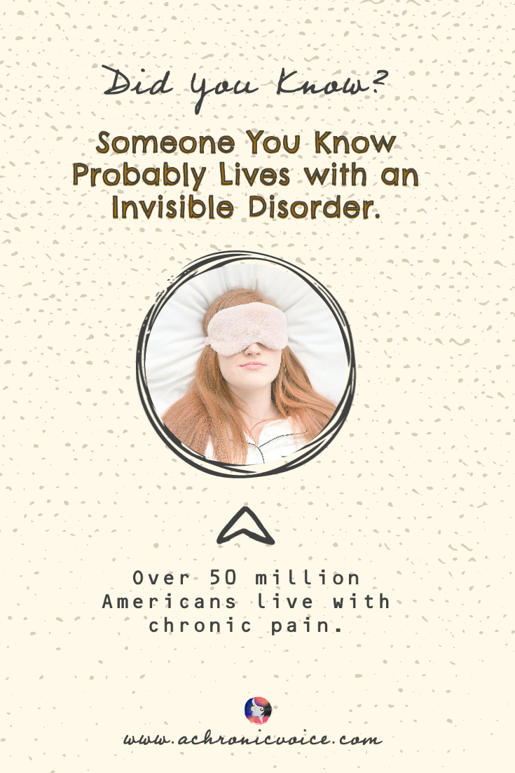 Somebody You Know Probably Lives with an Invisible Disorder | A Chronic Voice