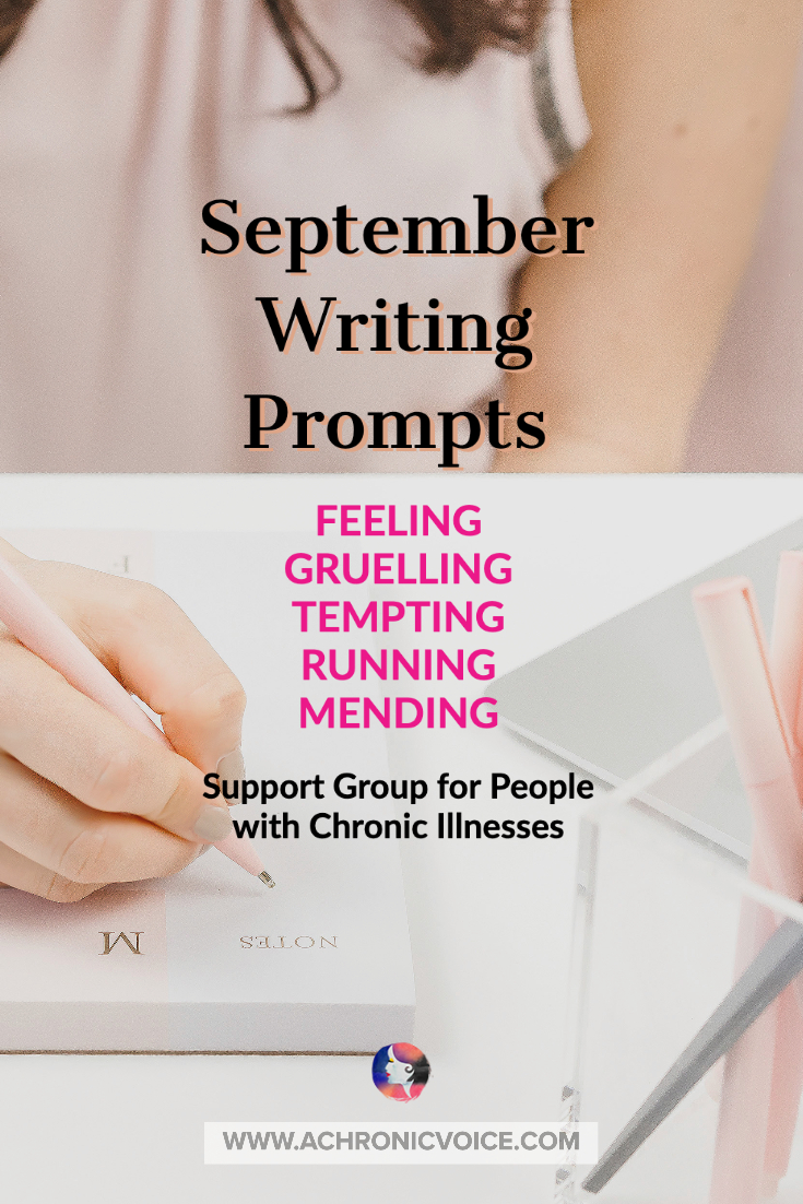 September Writing Prompts | Support Group for People with Chronic Illness