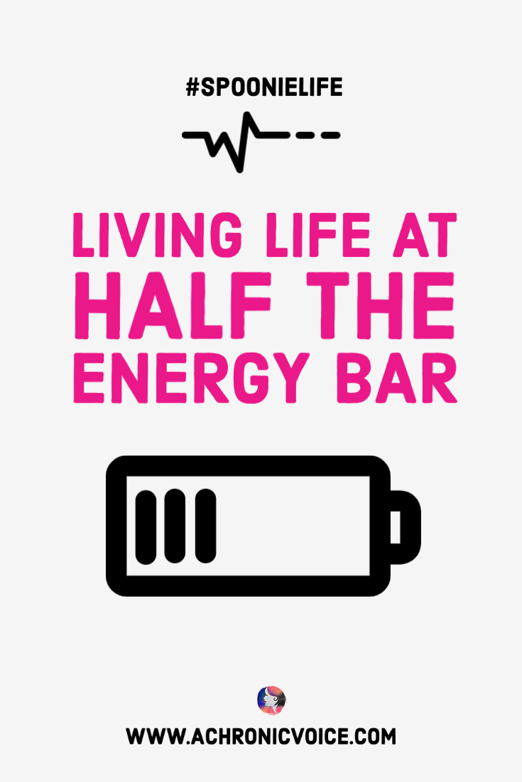 #SpoonieLife: Living Life at Half the Energy Bar