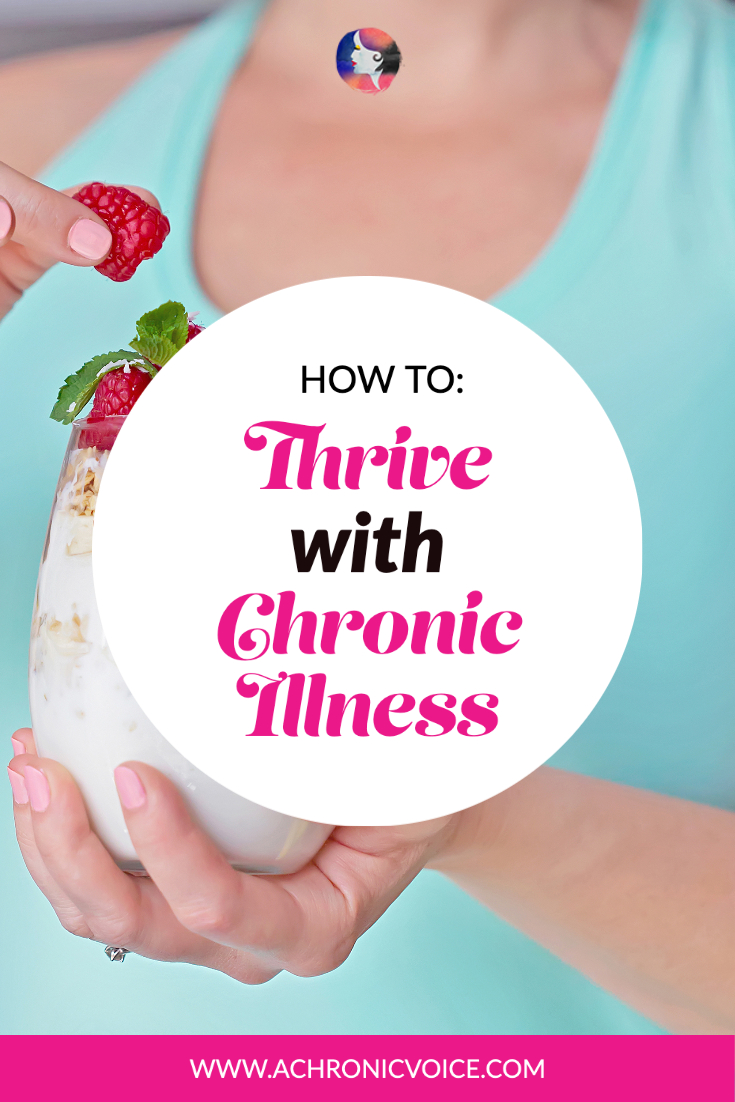 How to Thrive with Chronic Illness