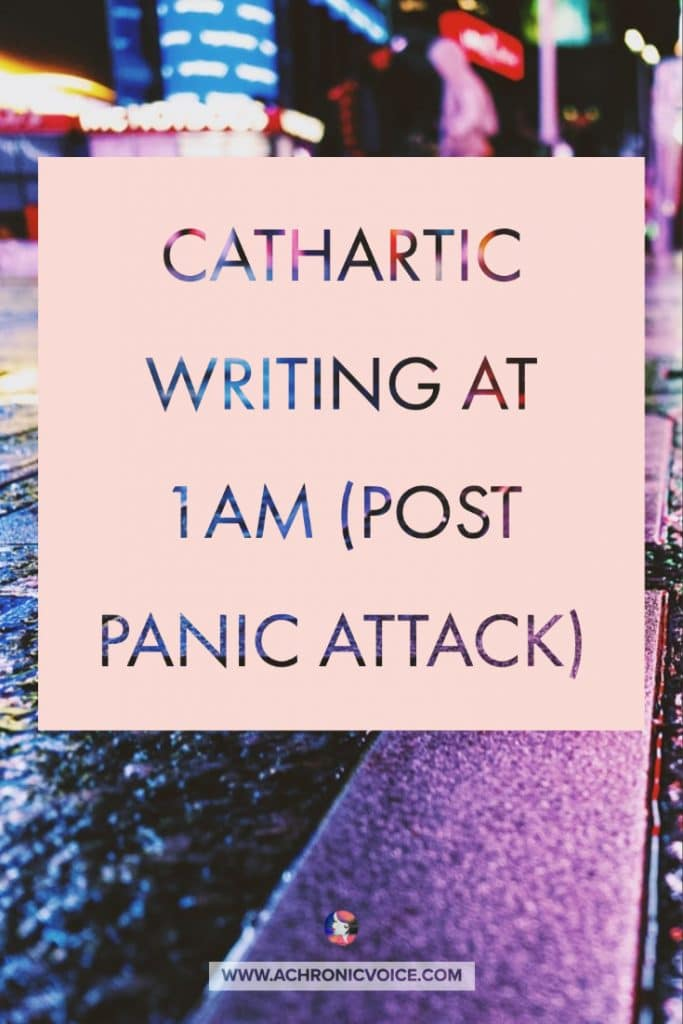 Cathartic Writing at 1am (Post Panic Attack) /// Anxiety and panic attacks have been plaguing me with the lockdown and lock in. But a new pup and internet friends with chronic illness have sustained me. #panicattack #anxiety #lockdown