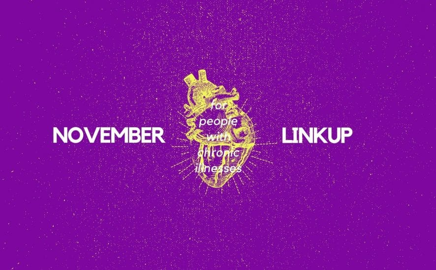 November 2020 Linkup Party for People with Chronic Illnesses | A Chronic Voice