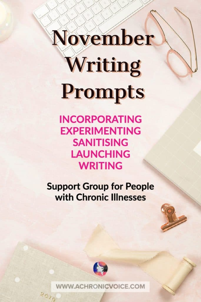 Writing Prompts | Support Group for People with Chronic Illnesses | A Chronic Voice