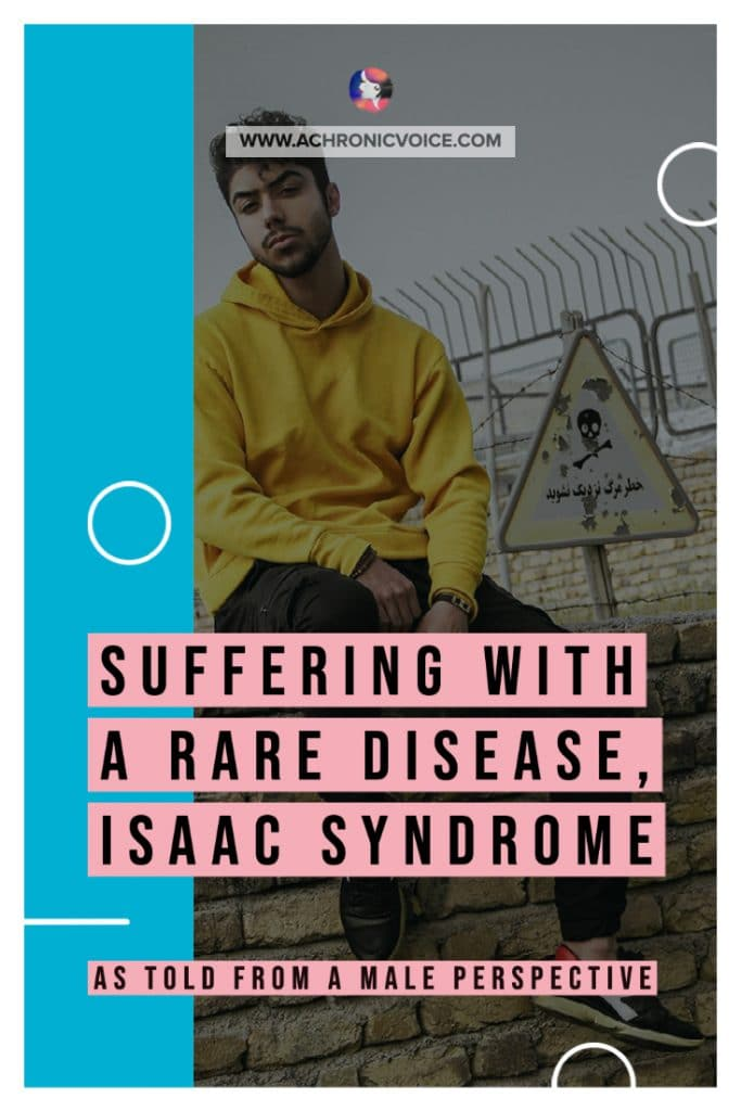 Read about Rachit's life with Isaac Syndrome. It's always great to hear a male perspective from the rare disease community, which is predominantly female. #isaacsyndrome #chronicillness #chronicpain