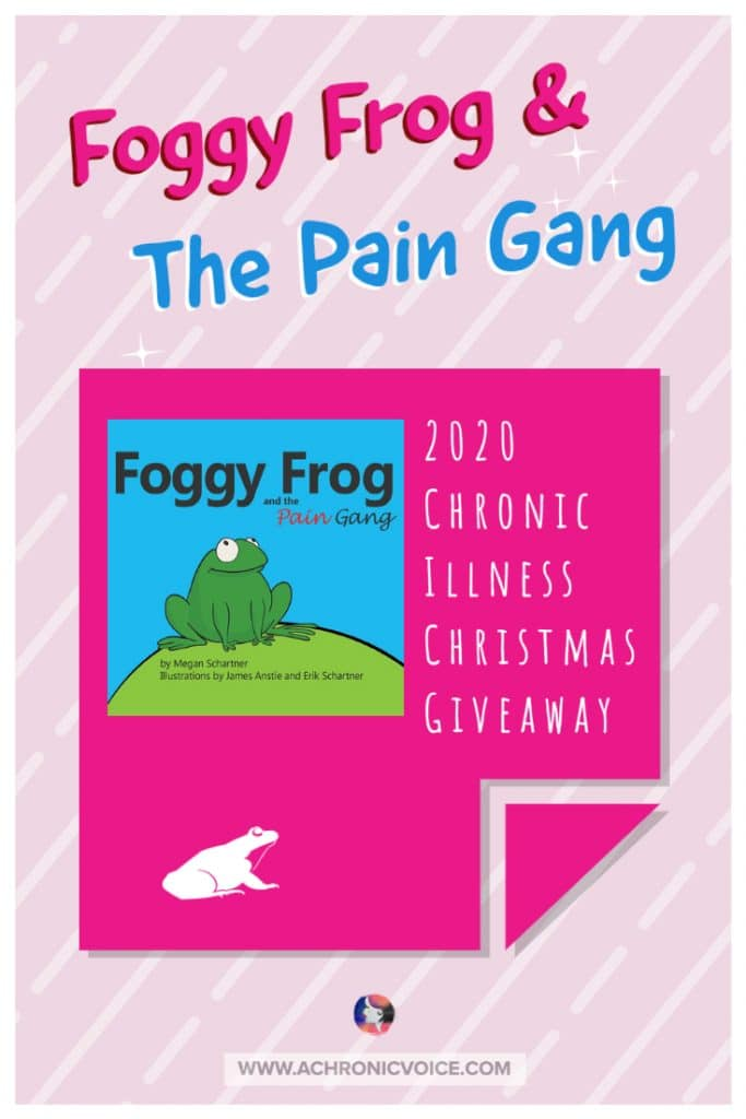 Foggy Frog and the Pain Gang Book Christmas Giveaway on A Chronic Voice