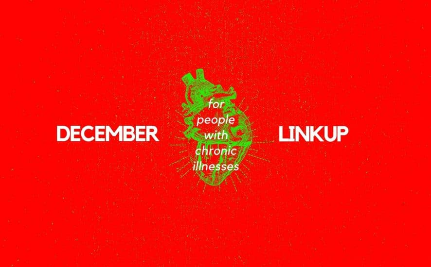 2020 December Linkup Party for People with Chronic Illnesses | A Chronic Voice