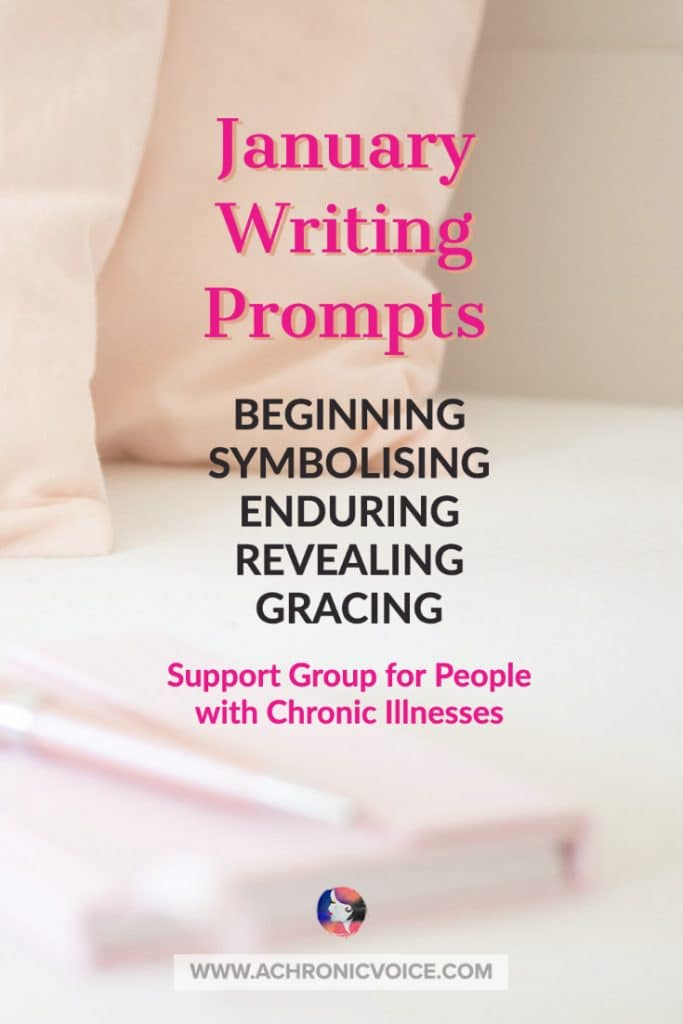 January Writing Prompts for People with Chronic Illnesses & Disabilities | A Chronic Voice