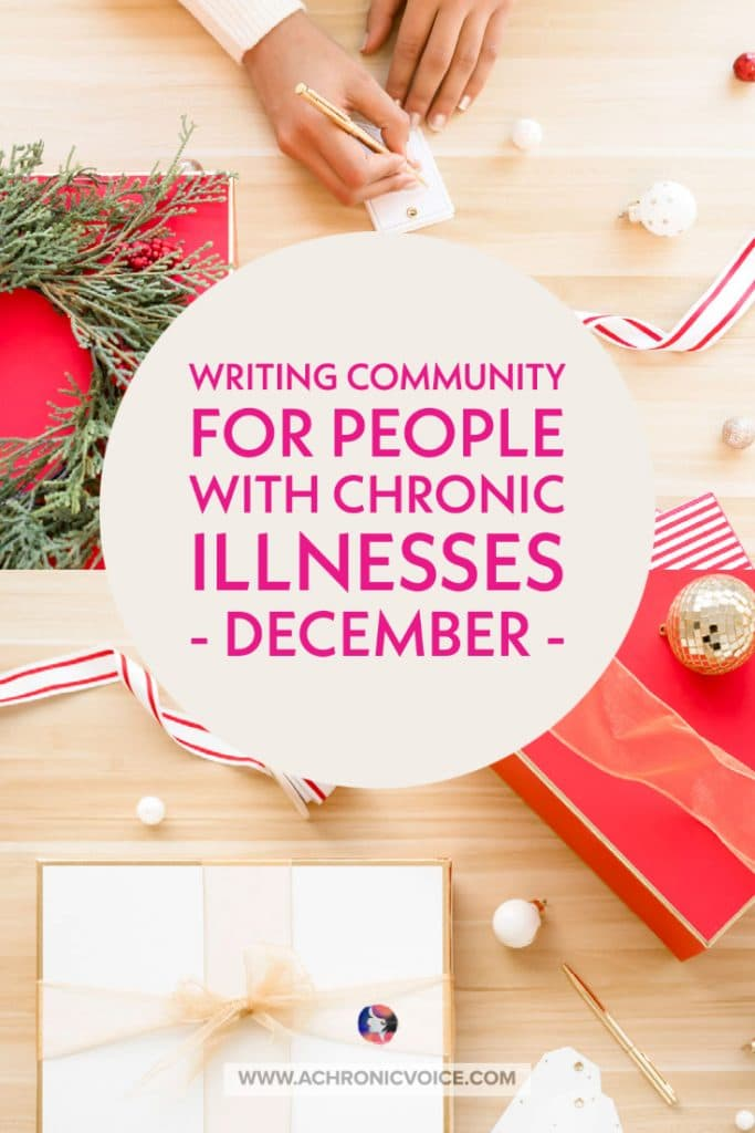 writing community chronic illnesses december
