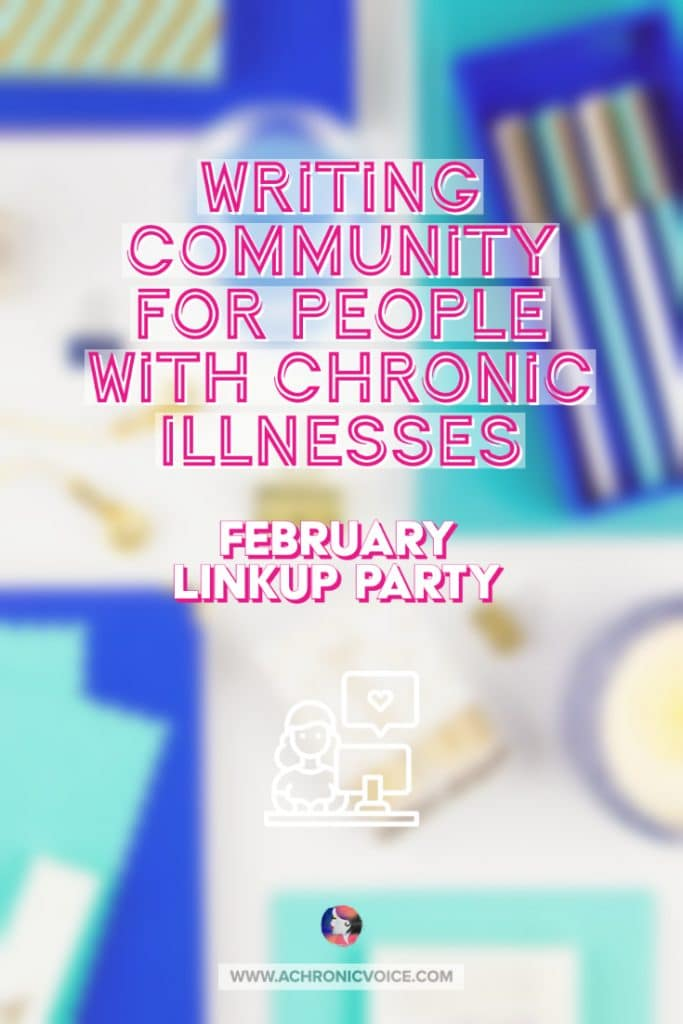 February Writing Prompts for People with Chronic Illnesses & Disabilities | A Chronic Voice