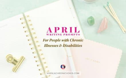 April Writing Prompts for People with Chronic Illnesses & Disabilities