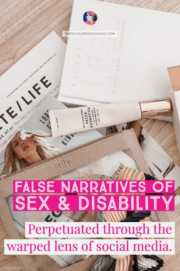 False Narratives of Sex and Disability (Perpetuated Through the Warped Lens of Social Media)