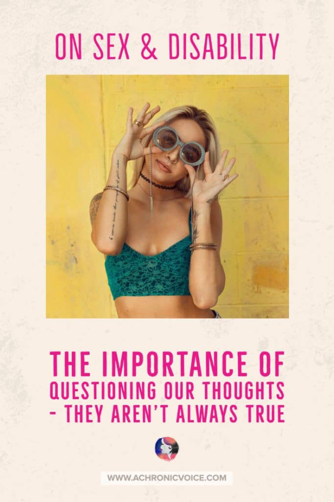 The Importance of Questioning Our Thoughts - They Aren't Always True