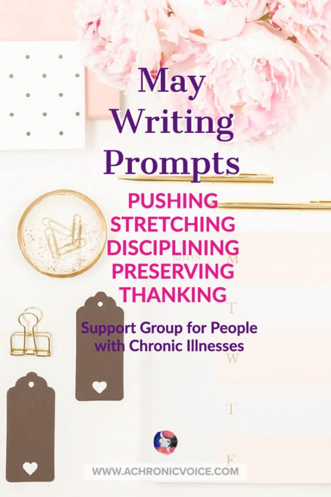 May Writing Prompts - Support Group for People with Chronic Illness and Disabilities