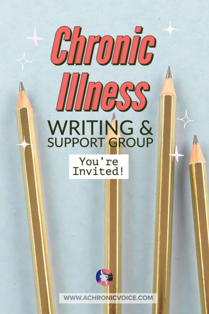 Chronic Illness Writing and Support Group - You are Invited!