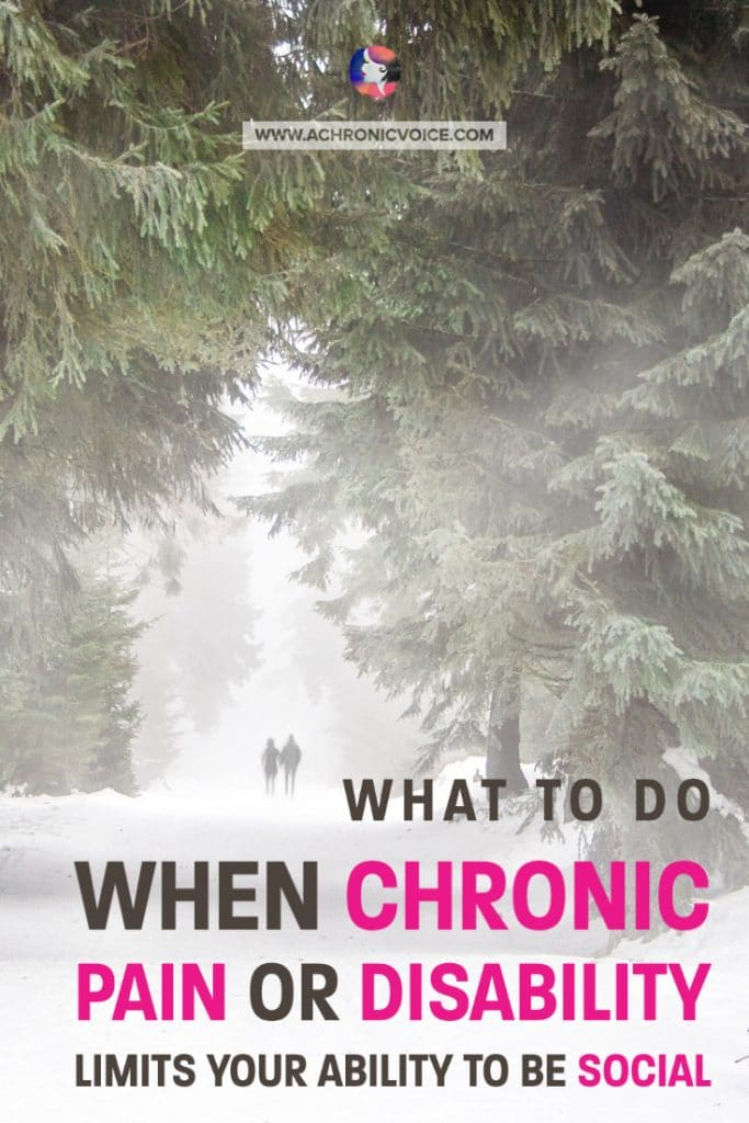 What if Chronic Pain or Disability Limits Your Ability to be More Social?