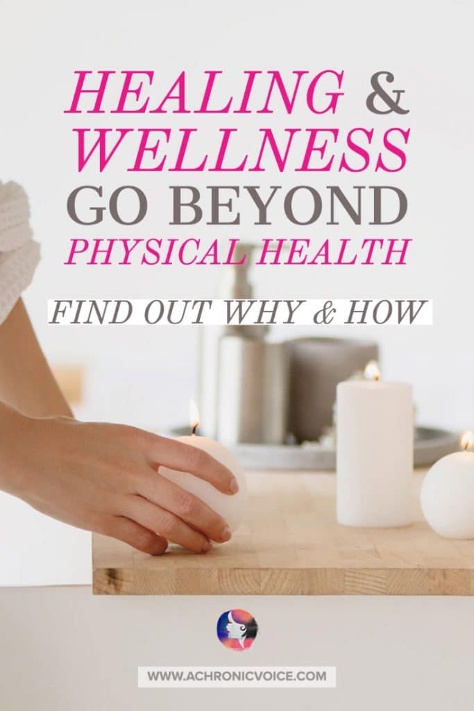 Healing and Wellness Go Beyond Physical Health
