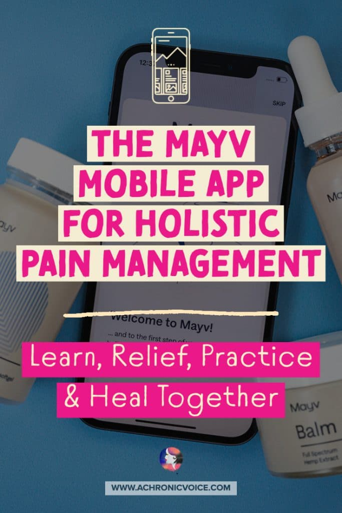The Mayv Mobile App for Holistic Pain Management