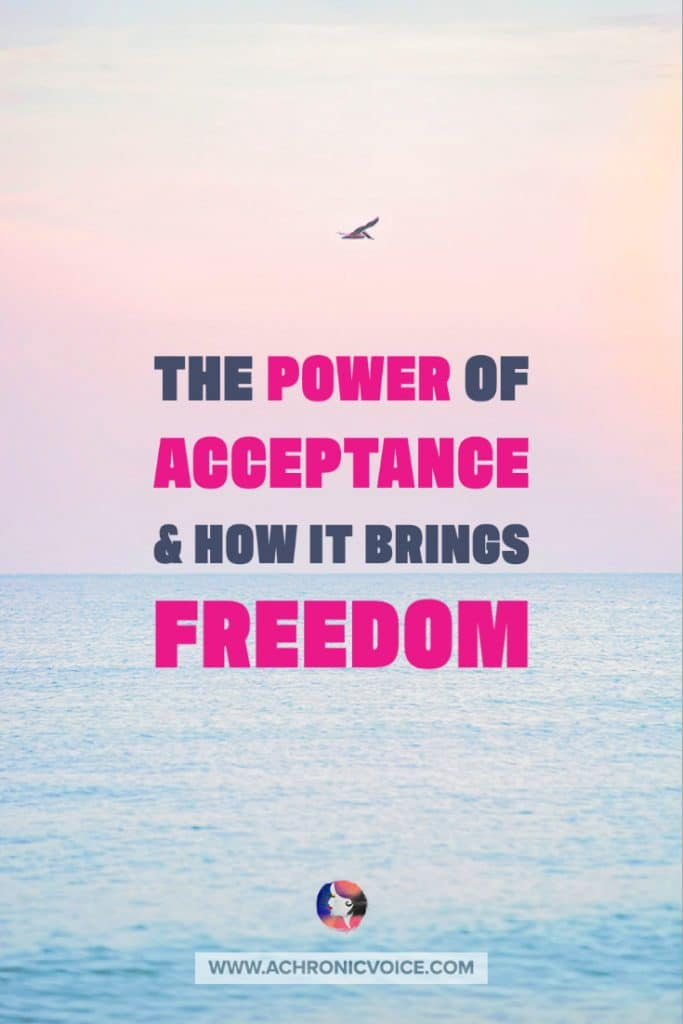 The Power of Acceptance and How It Brings Freedom