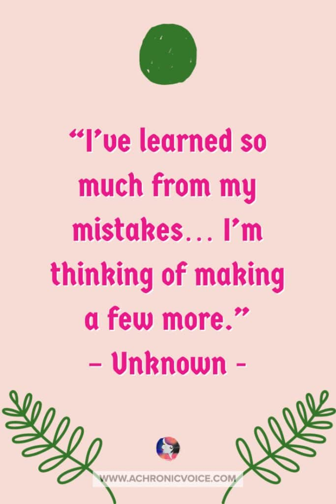 Quote - 'I've learned so much from my mistakes… I'm thinking of making a few more.' – Unknown
