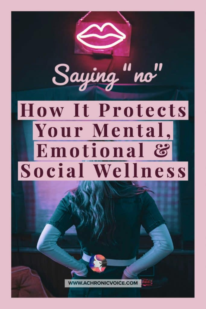 Saying 'No' - How It Protects Your Mental, Emotional and Social Wellness