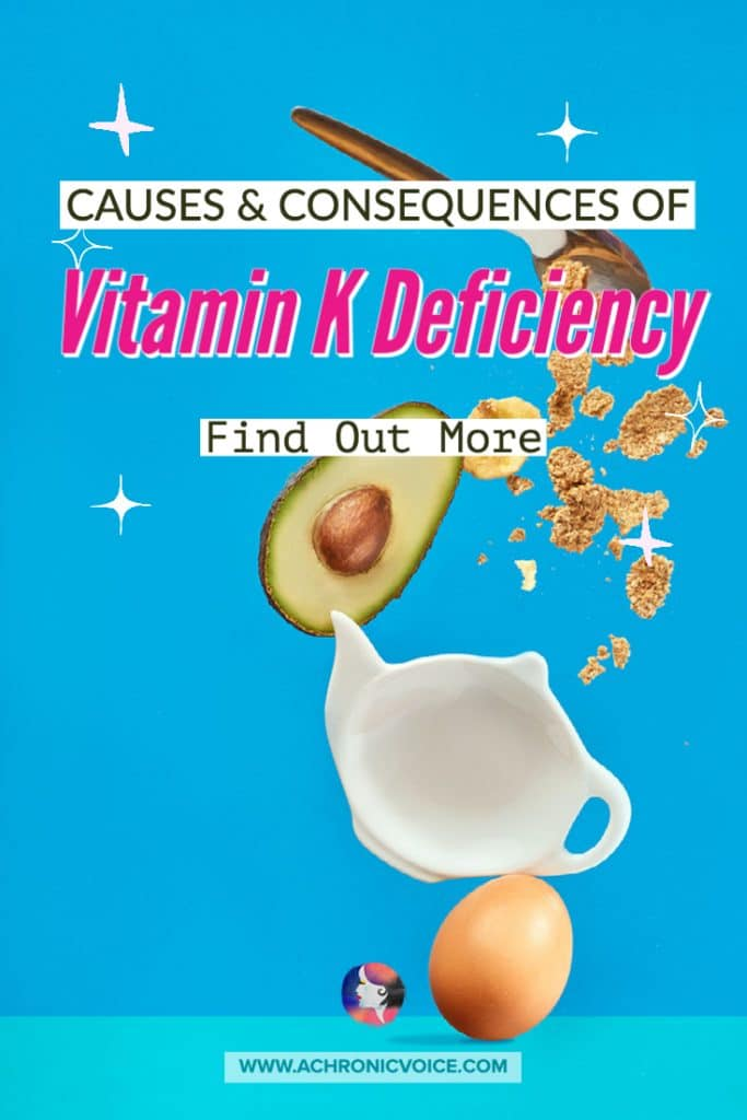 Causes and Consequences of Vitamin K Deficiency