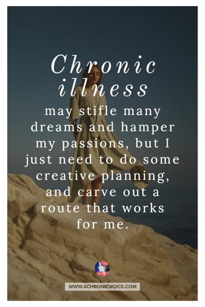 Chronic Illness and Creative Planning Quote