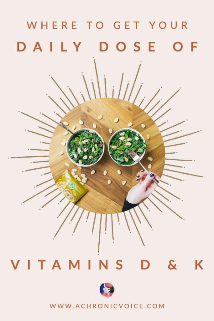 Where to Get Your Daily Dose of Vitamins D and K