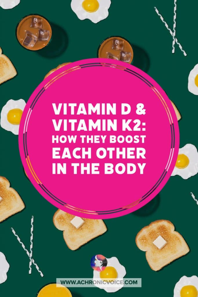 Vitamin D and Vitamin K2: How They Boost Each Other in the Body